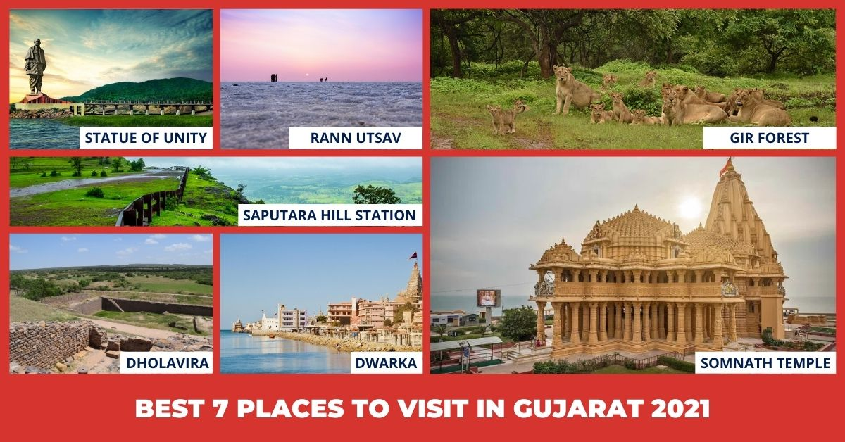 Best 7 places to visit in Gujarat 2021